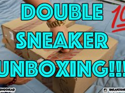 Unboxing #43 – MOTIVATIONAL DOUBLE SNEAKER UNBOXING!