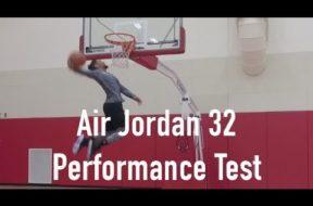 Air Jordan 32 Performance Test