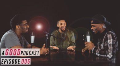 Joe Budden Spotify Deal, Nikki Minaj Tweaking?, New Music + More | a GOOD Podcast EP.6